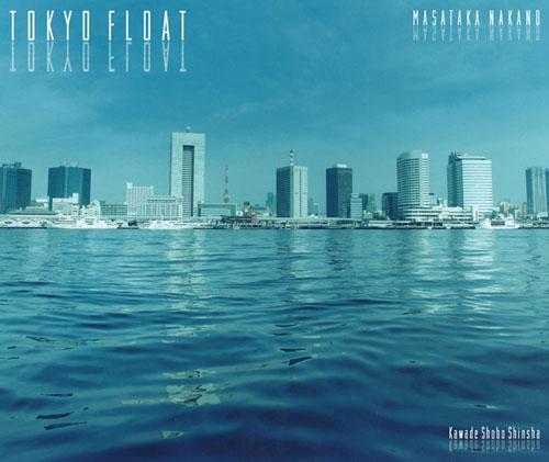 Masataka NAKANO - TOKYO FLOAT,Tokyo Bay,Daiba,Minato-ku May.2005